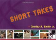 SHORT TAKES by Jr. Smith