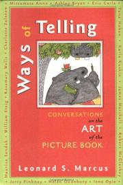 WAYS OF TELLING by Leonard S. Marcus