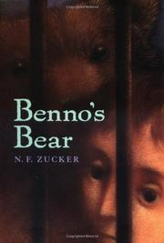 BENNO'S BEAR by N.F. Zucker