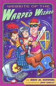 WEBSITE OF THE WARPED WIZARD by Eric A. Kimmel