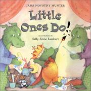 LITTLE ONES DO! by Jana Novotny Hunter