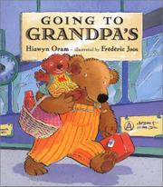 GOING TO GRANDPA'S by Hiawyn Oram