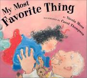 MY MOST FAVORITE THING by Nicola Moon