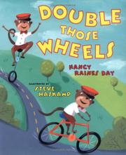 DOUBLE THOSE WHEELS by Nancy Raines Day