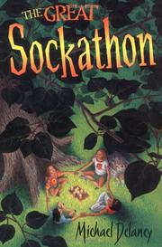 THE GREAT SOCKATHON by Michael Delaney