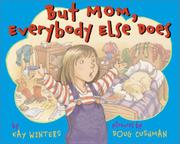 Book Cover for BUT MOM, EVERYBODY ELSE DOES