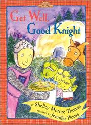 Book Cover for GET WELL, GOOD KNIGHT