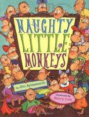 NAUGHTY LITTLE MONKEYS by Jim Aylesworth