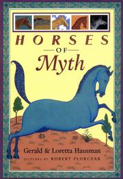 HORSES OF MYTH by Gerald Hausman