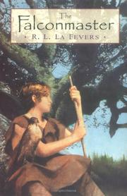 THE FALCONMASTER by R.L. La Fevers
