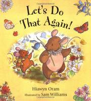 LET'S DO THAT AGAIN! by Hiawyn Oram