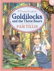 GOLDILOCKS AND THE THREE BEARS by Pam Tillis