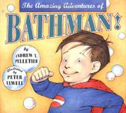 Cover art for THE AMAZING ADVENTURES OF BATHMAN!