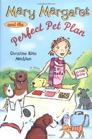 MARY MARGARET AND THE PERFECT PET PLAN by Christine Kole MacLean