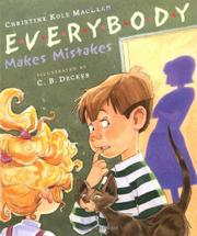 EVERYBODY MAKES MISTAKES by Christine Kole MacLean