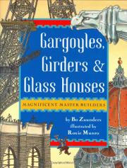 GARGOYLES, GIRDERS & GLASS HOUSES by Bo Zaunders