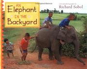 AN ELEPHANT IN THE BACKYARD by Richard Sobol