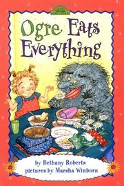 OGRE EATS EVERYTHING by Bethany Roberts