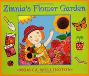 ZINNIA'S FLOWER GARDEN by Monica Wellington