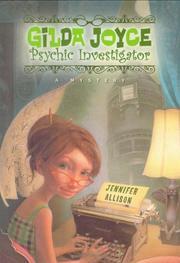 GILDA JOYCE: PSYCHIC INVESTIGATOR by Jennifer Allison