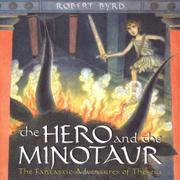 THE HERO AND THE MINOTAUR by Robert Byrd