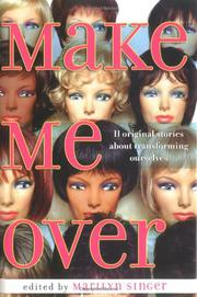 MAKE ME OVER by Marilyn Singer