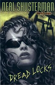 DREAD LOCKS by Neal Shusterman