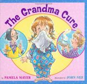 THE GRANDMA CURE by Pamela Mayer