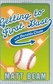 Cover art for GETTING TO FIRST BASE WITH DANALDA CHASE