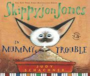 Book Cover for SKIPPYJON JONES IN MUMMY TROUBLE