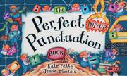 THE PERFECT POP-UP PUNCTUATION BOOK by Kate Petty