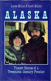 ALASKA by Luree Miller