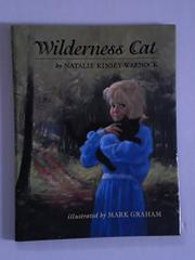WILDERNESS CAT by Natalie Kinsey-Warnock