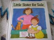 LITTLE SISTER FOR SALE by Morse Hamilton