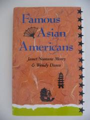 FAMOUS ASIAN AMERICANS by Janet Nomura Morey