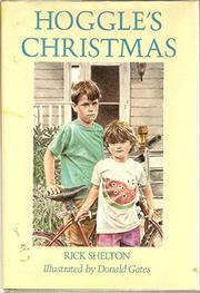 HOGGLE'S CHRISTMAS by Rick Shelton