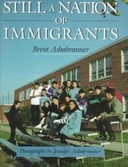 STILL A NATION OF IMMIGRANTS by Brent Ashabranner