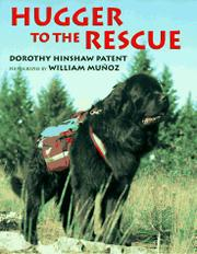 HUGGER TO THE RESCUE by Dorothy Hinshaw Patent