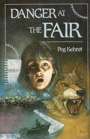 DANGER AT THE FAIR by Peg Kehret