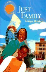 JUST FAMILY by Tonya Bolden