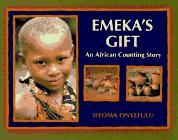 EMEKA'S GIFT by Ifeoma Onyefulu