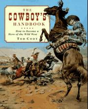 THE COWBOY'S HANDBOOK by Tod Cody