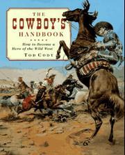 THE COWBOY'S HANDBOOK by Tod Cody