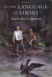 IN THE LANGUAGE OF LOONS by Natalie Kinsey-Warnock