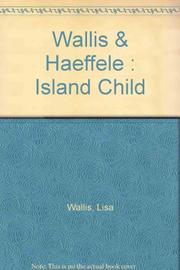 ISLAND CHILD by Lisa Wallis