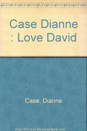 LOVE, DAVID by Dianne Case