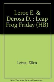 LEAP FROG FRIDAY by Ellen Leroe