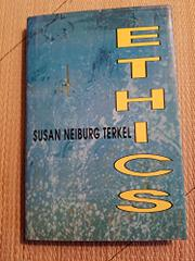 ETHICS by Susan Neiburg Terkel