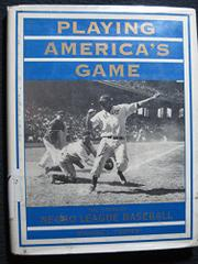 PLAYING AMERICA'S GAME by Michael L. Cooper