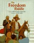 THE FREEDOM RIDDLE by Angela Shelf Medearis